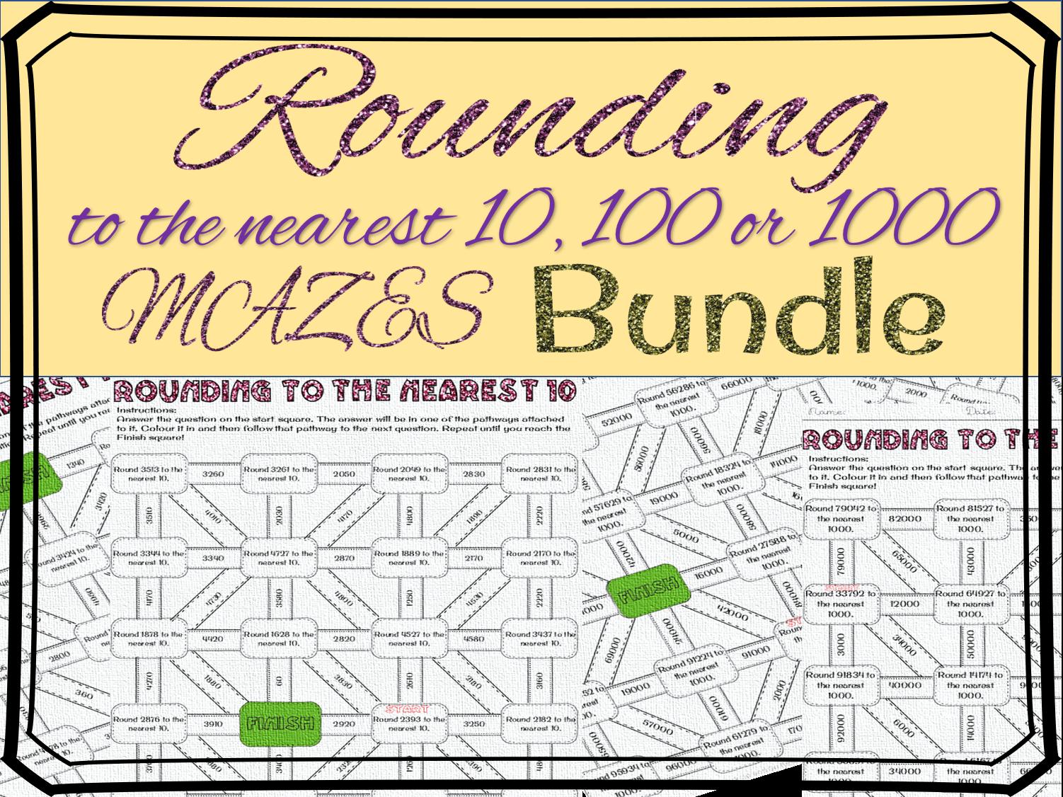 Rounding To The Nearest 10 100 Maze Bundle