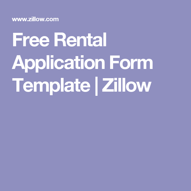 Free Rental Application Form Template Zillow Rental