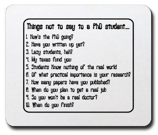 Cosas que no debes decir a un estudiante de doctorado...