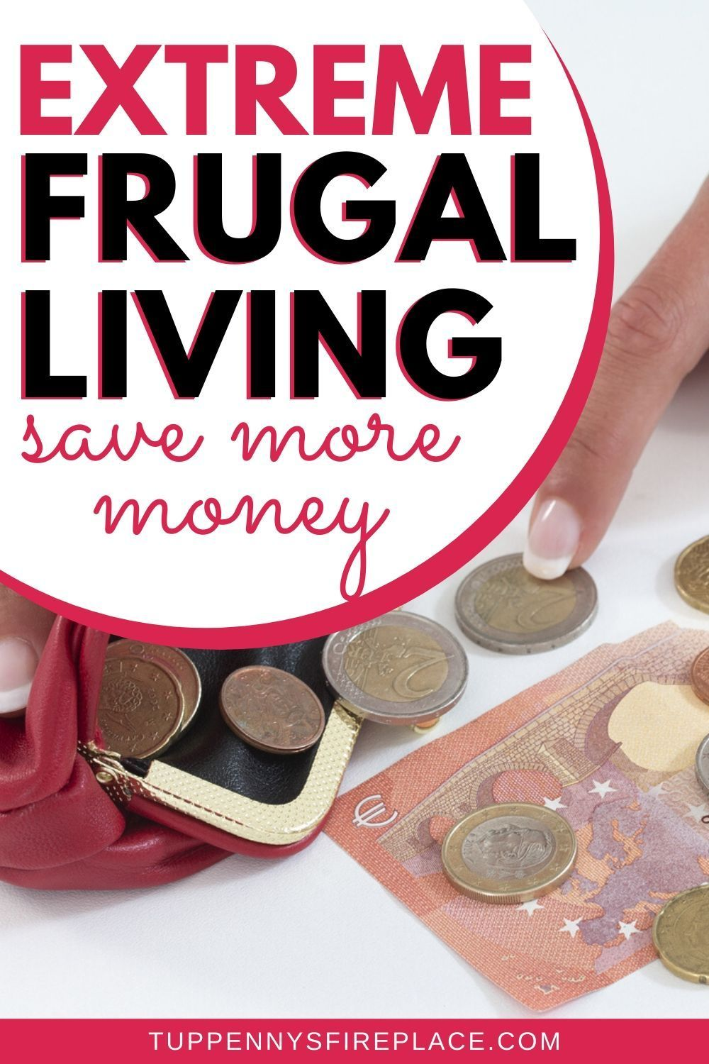 11 Best Ways To Increase Frugal Living To The Extreme in