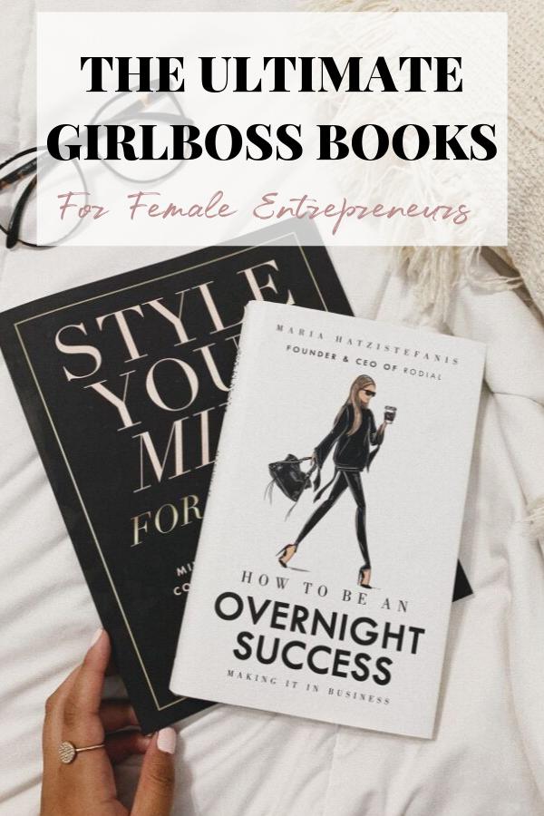 Five Girl Boss Books that I plan on reading this summer. Inspiring and motivating #girlboss #bossgirl #femalentrepreneurs