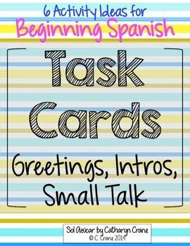 Spanish Greetings Intros Small Talk Task Cards Spanish Culture Lesson Spanish Greetings Elementary Spanish