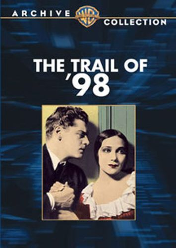 Watch The Trail of '98 Full-Movie Streaming