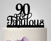 90th And Fabulous Cake Topper Birthday Party Decoration Acrylic Anniversary Gifts 90 Years Old