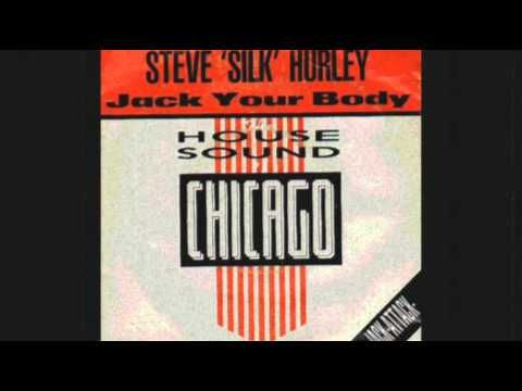Steve silk hurley jack your body original mix 1986 for House music 1986