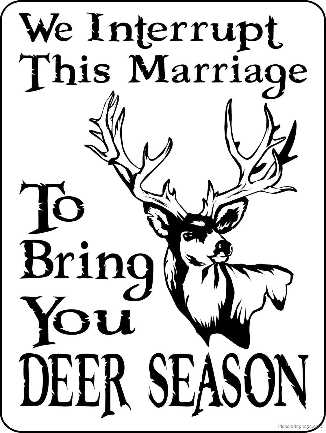 Deer Coloring Pages For Adults Free Coloring Pages Printable Hunting Signs Deer Hunting Signs Hunting Humor