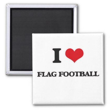 I Love Flag Football Magnet  Template Gifts Custom Diy Customize