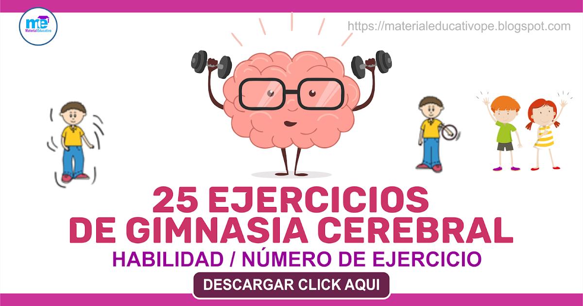 25 Ejercicios De Gimnasia Cerebral Habilidad Y Número De Ejercicio Gimnasia Cerebral Ejercicios Gimnasia Cerebral Gimnasia Cerebral Para Niños
