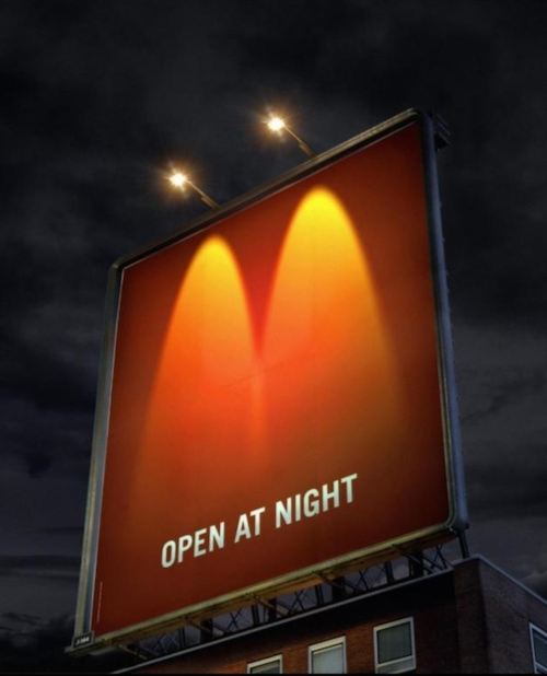 Mcdonalds Open At Night Billboard - Definitely the best McD's ad I've ever seen for its simplicity and appeal to the greatest size audience.