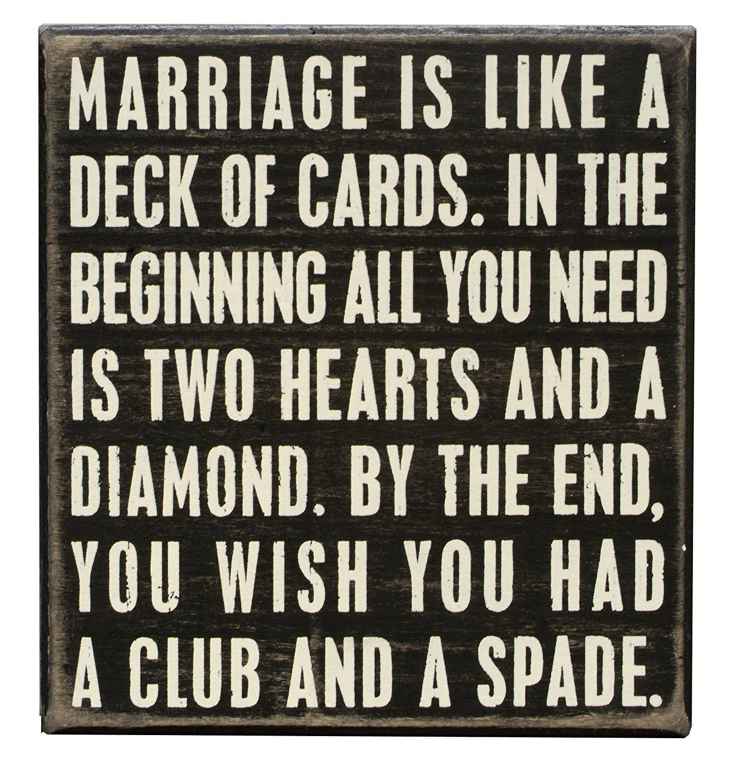 Marriage Is Like A Deck Of Cards Box Sign Funny Wedding Signs