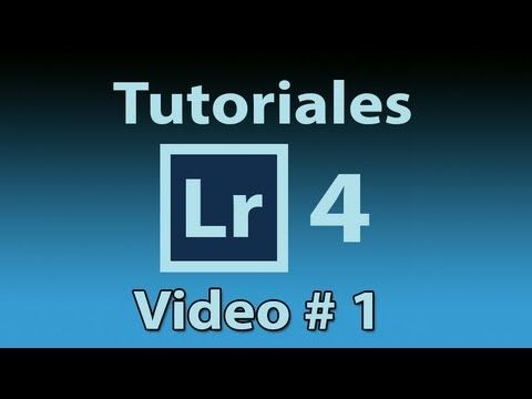 Tutorial Lightroom 4.1 (Español) INICIO- MUY BUENO