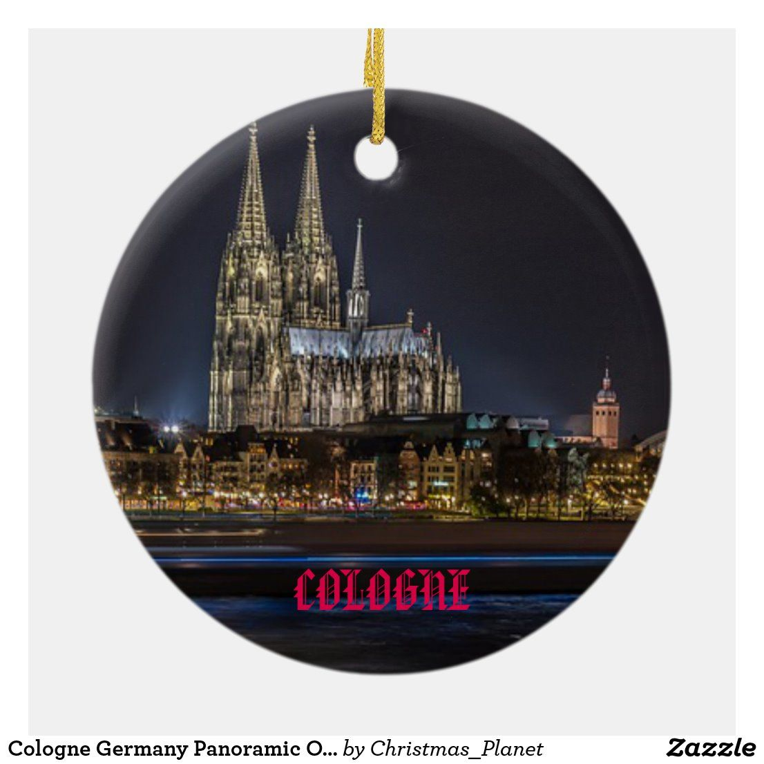 Cologne Germany Panoramic Ornament | Zazzle.com (With ...