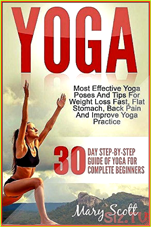 Yoga 30 Day Step By Step Guide Of Yoga For Complete Beginners At Home Essentials Yoga Workout Book Yoga For Complete Beginners Yoga Workout Book Essential Yoga