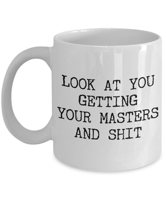 Masters Degree Gift Idea Master's Degree Graduation Gift Master's Degree Mug Funny Coffee Cup Graduation Mugs Graduate Degree Coffee Mug