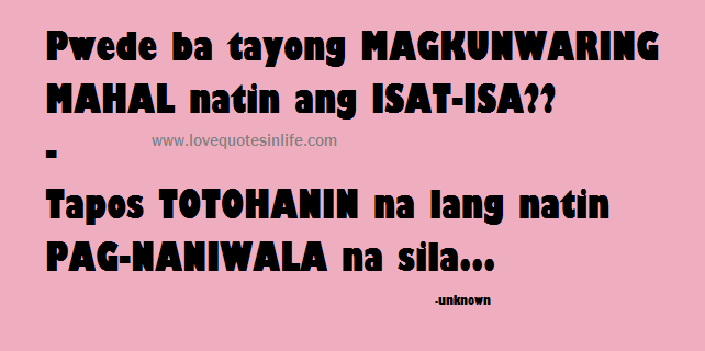 tagalog quotes | Quotes in Life | Pinterest | Tagalog quotes ...