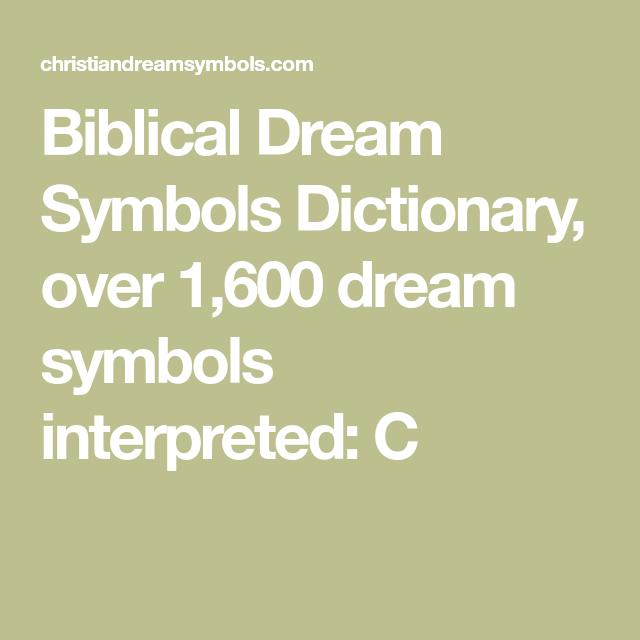 Biblical Dream Symbols Dictionary Over 1600 Dream Symbols