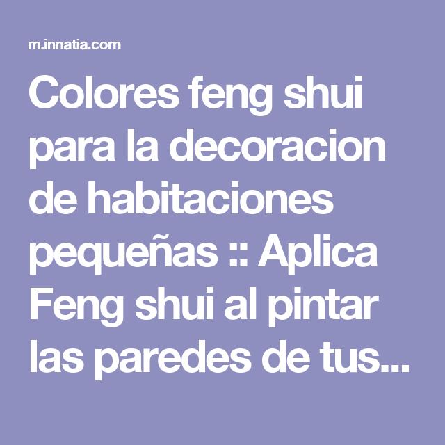 Colores feng shui para la decoracion de habitaciones for Colores para habitaciones pequenas