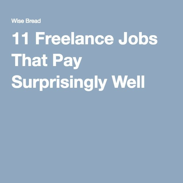 lance jobs that pay surprisingly well lance income  11 lance jobs that pay surprisingly well