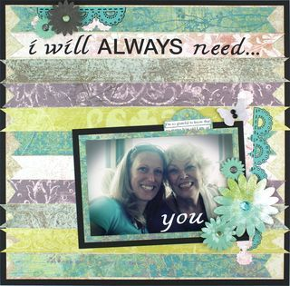I Will Always Need You - Traditional Tuesday Scrapbooking Layout