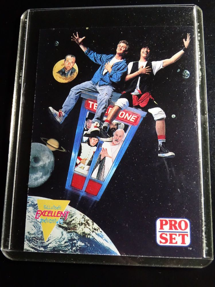 1991 pro set bill and ted excellent adventure bogus