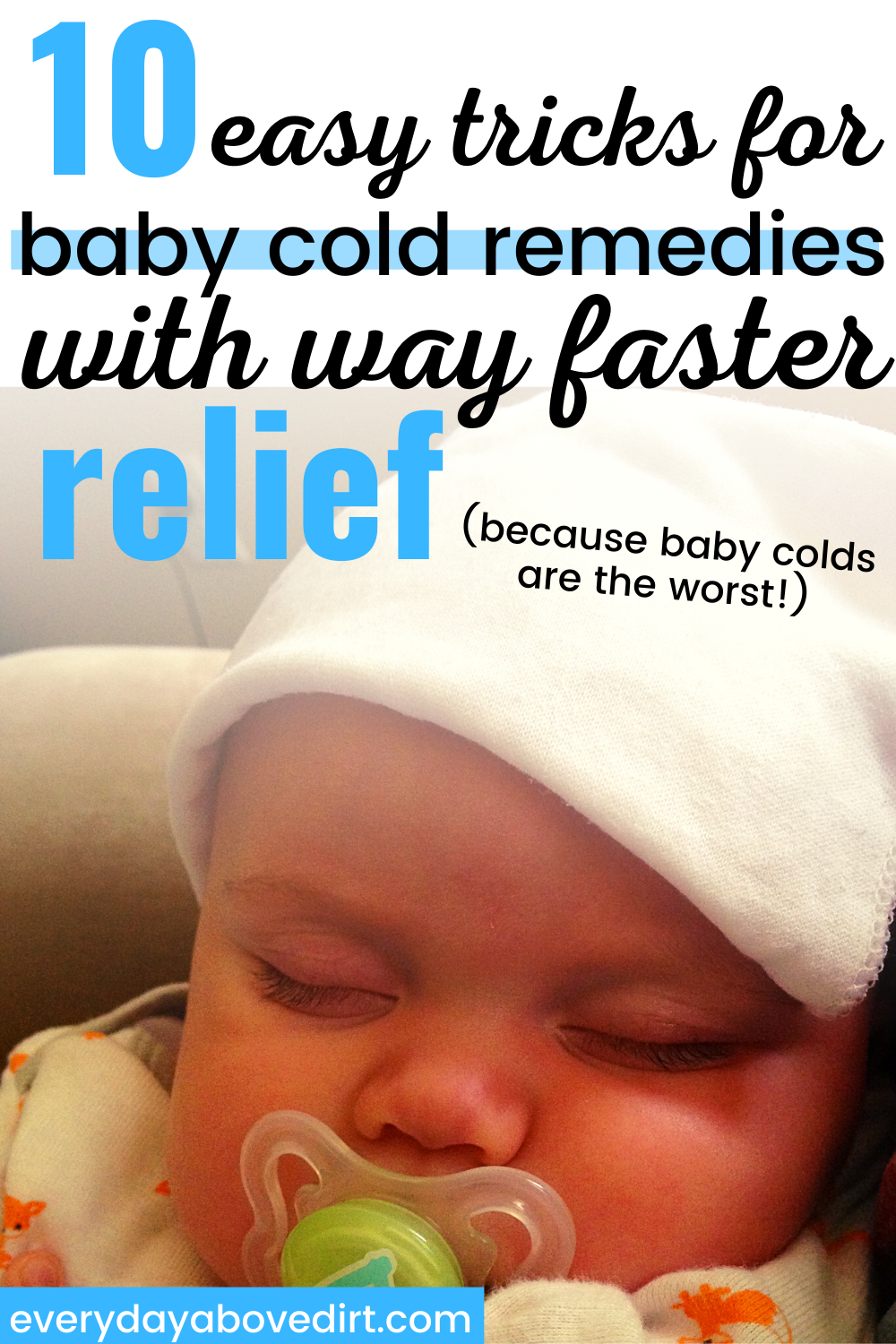 Relieve Babies Coughs And Colds With These Simple Tips In 2020 Baby Cold Remedies Baby Cough Baby Cold