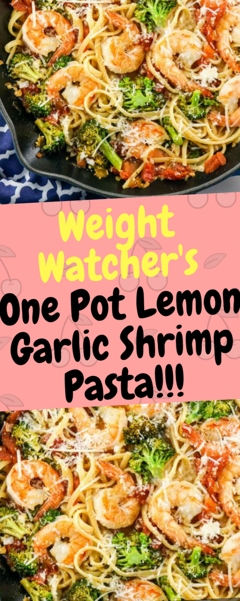 Weight Watcher's One Pot Lemon Garlic Shrimp Pasta - 10Recipes10 | 10Recipes10 #garlicshrimprecipes