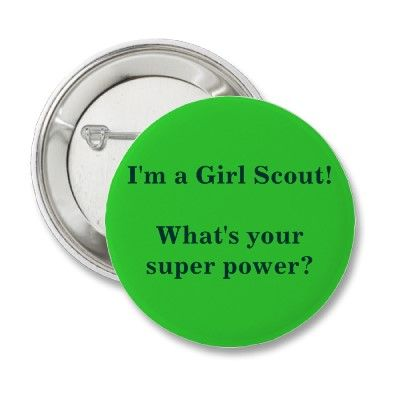 Girl Scout Super Power swap/pin ~ I'm a Girl Scout...what's your super power?