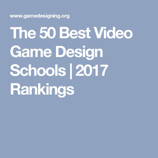 The Best Video Game Design Schools Rankings GAME DESIGN - Best video game design schools