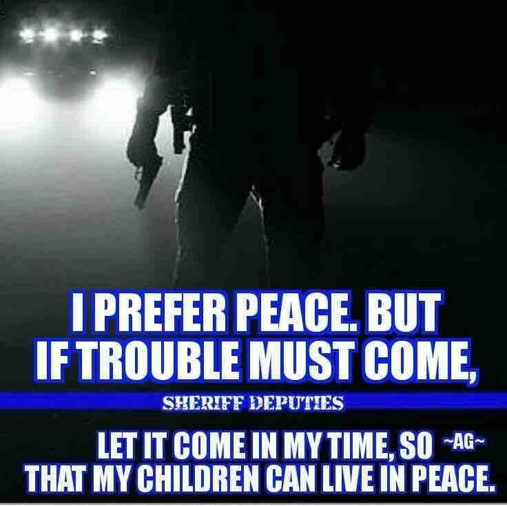 Pin By Thin Blue Line On Law Enforcement Today Police Quotes Police Life Leo Love