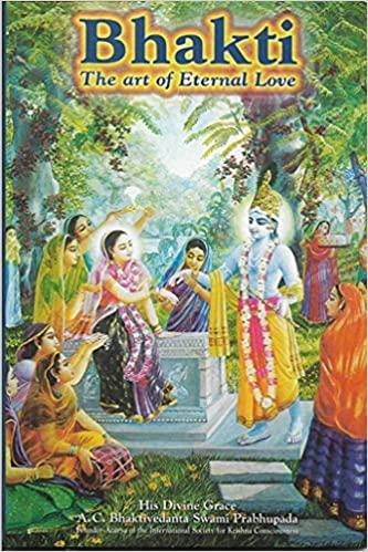 The Nectar Of Devotion His Divine Grace A C Bhaktivedanta Swami Prabhupada