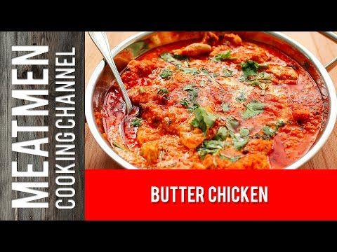 Butter chicken the meatmen your local cooking recipe box butter chicken the meatmen your local cooking channel forumfinder Gallery