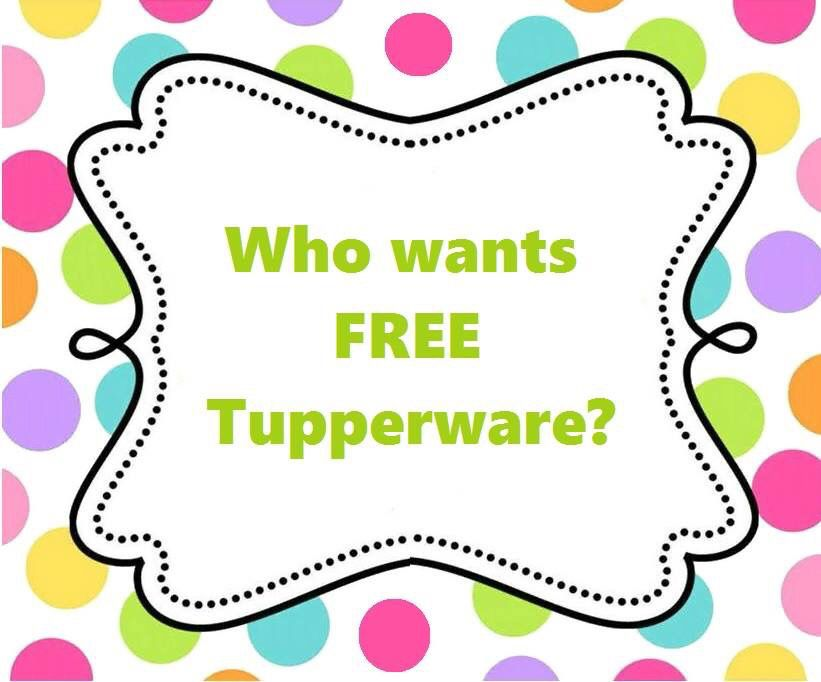 want free tupperware then host a catalog home or facebook party wwwmy tupperwarecomvernmccullar