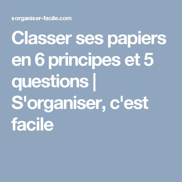 Classer Ses Papiers En 6 Principes Et 5 Questions Avec Images
