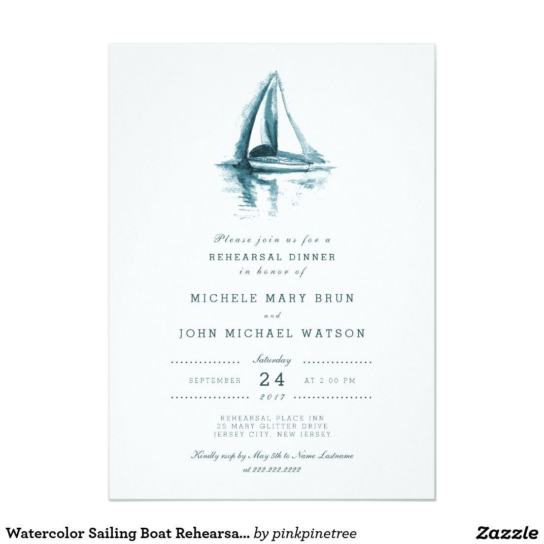 26b707ef5c40 Watercolor Sailing Boat Rehearsal Dinner Invite in 2018