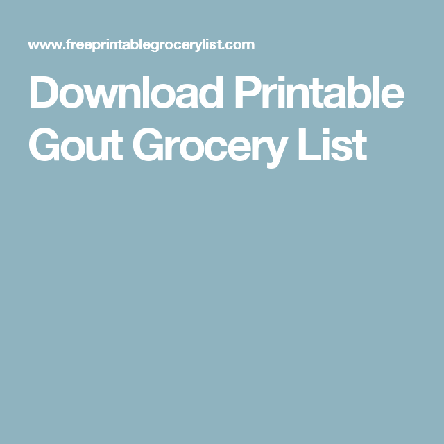 photograph relating to Printable Gout Food List referred to as Obtain Printable Gout Grocery Checklist Health and fitness within 2019