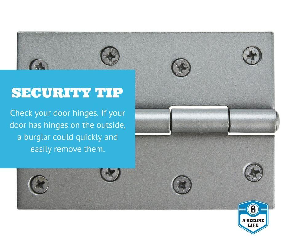 Check your door hinges if your door has hinges on the