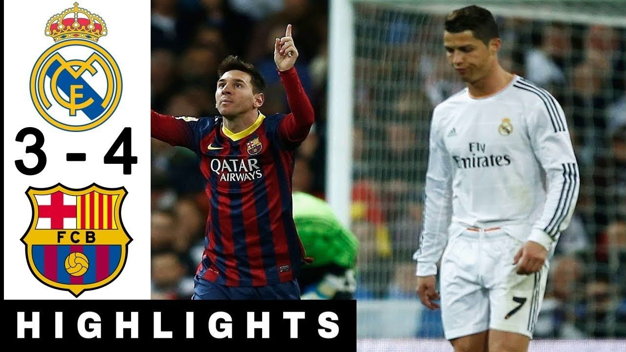 Real Madrid Vs Barcelona 3 4 La Liga 2013 2014 Highlights With Images La Liga Real Madrid