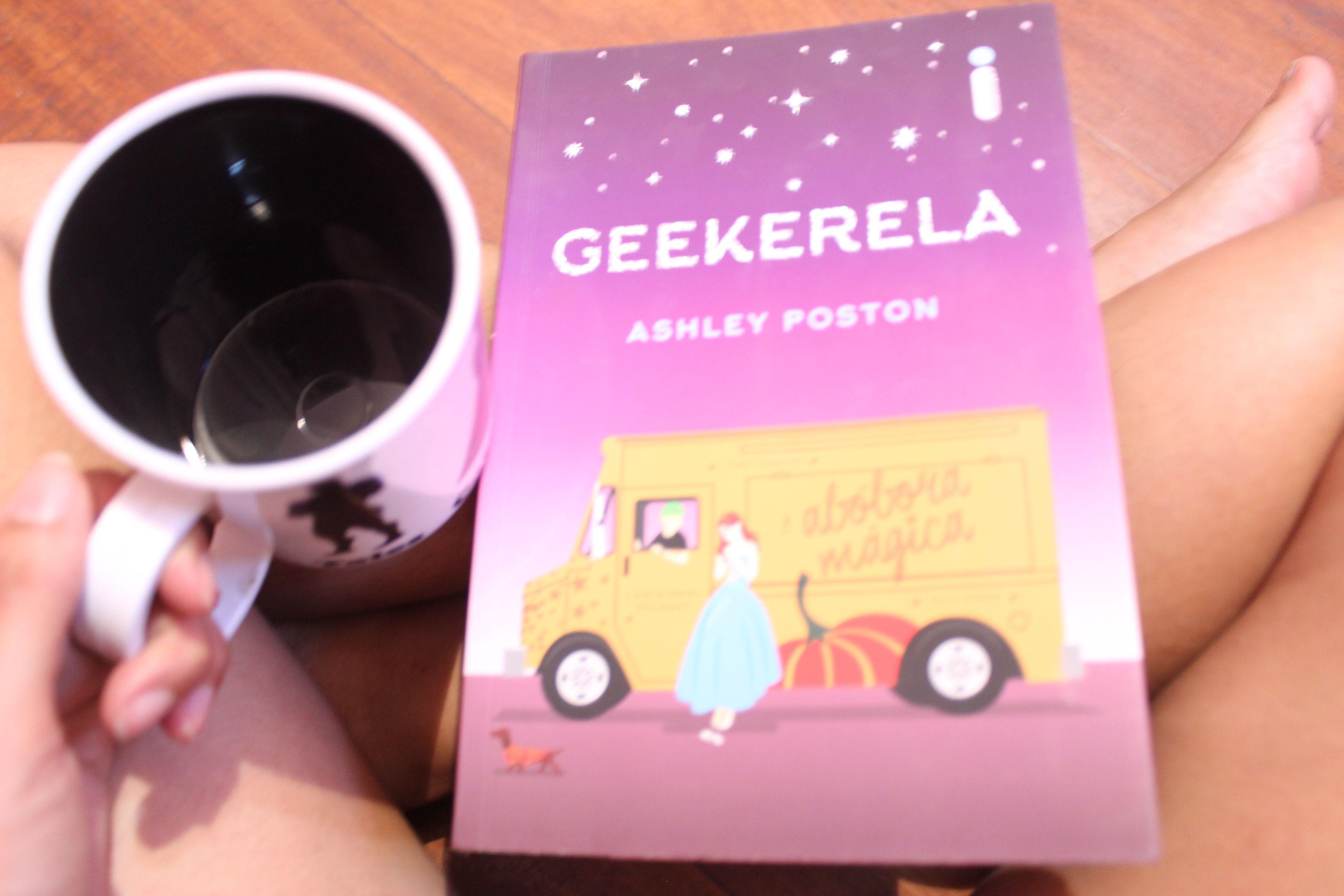Geekerela Ashley Poston Mundo Dos Livros Livros Para Ler E Livros