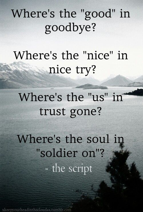 the script where s the good in goodbye beautiful lyrics the