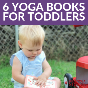 6 yoga books for toddlers learn basic concepts through