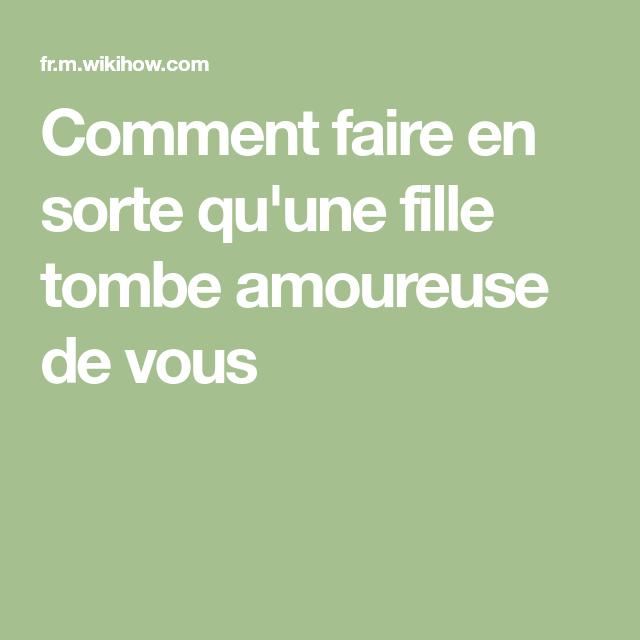 Commetn faire tomber une fille amoureuse [PUNIQRANDLINE-(au-dating-names.txt) 43