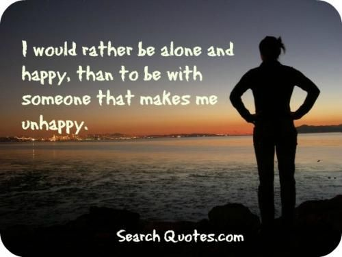 quotes about being alone but happy