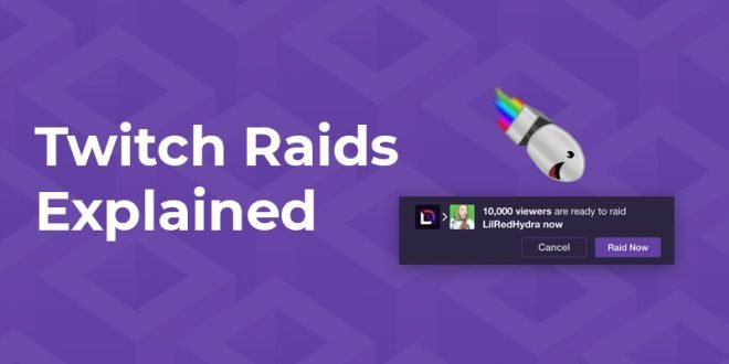 How To Raid On Twitch Raid Twitch Twitch How To Get Popular Online Streaming