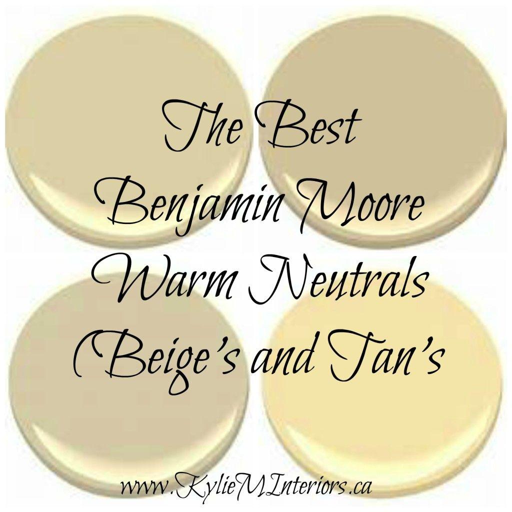 Most Popular Interior Neutral Paint Colors: The 4 Best Benjamin Moore Warm Neutral Paint Colours