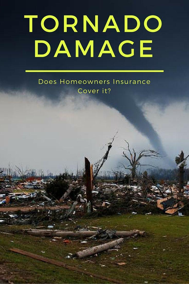Does homeowners insurance cover tornado damage tornado
