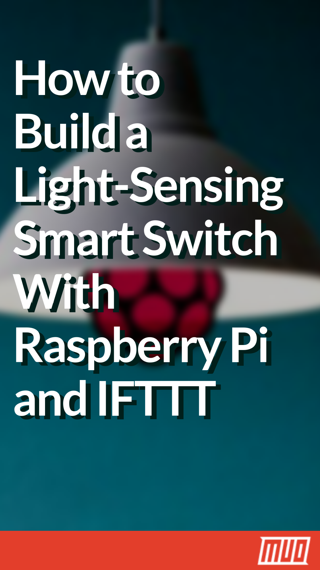 How to Build a Light-Sensing Smart Switch With Raspberry Pi and