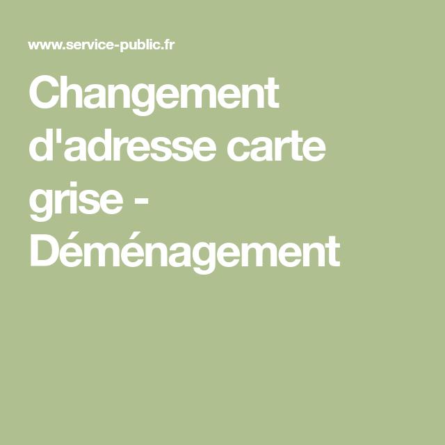 teleservice changement adresse carte grise Changement d'adresse en ligne | Changement adresse, Changement
