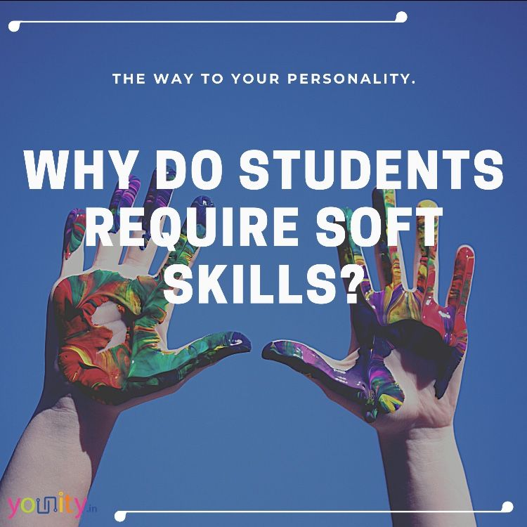 Students Requires Soft Skills These Skills Classify Personality Traits Or Good Manners Importance Of Soft S Soft Skills Interpersonal Skills Leadership Skill