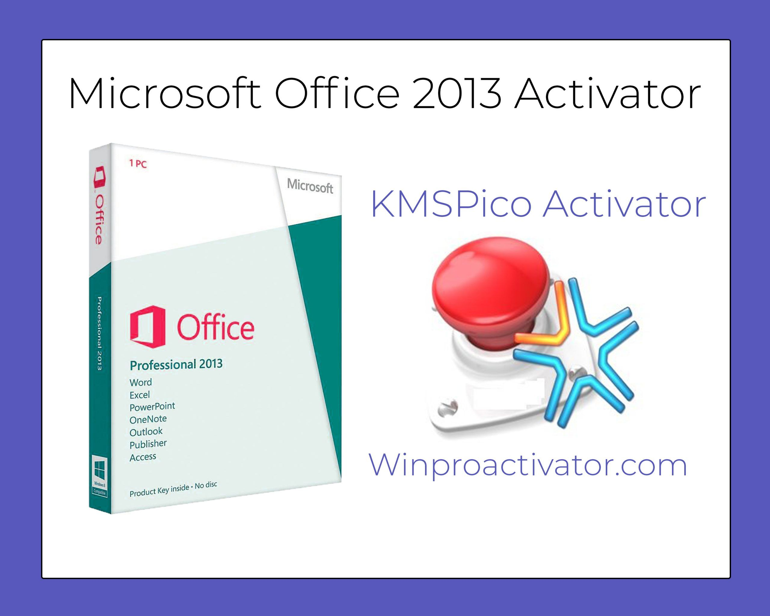 Microsoft Office 2013 Activator KMSpico Free Download ...