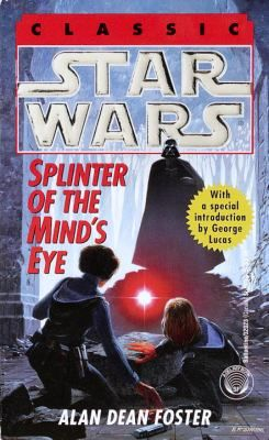 Splinter Of The Mind U0027s Eye Star Wars Star Wars Books Star